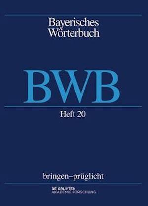 Bwb Bayerisches Worterbuch af Bayerische Akademie Der Wissenschaften