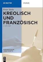 Kreolisch Und Franzosisch (Romanistische Arbeitshefte, nr. 25)