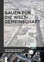Bauen Fur Die Weltgemeinschaft (Reflexe Der Immateriellen Und Materiellen Kultur, nr. 2)