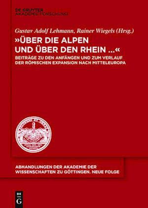 Die Ara Der Drusus-Feldzuge in Das Rechtsrheinische Germanien af Gustav Adolf Lehmann
