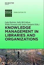 Knowledge Management in Libraries and Organizations (IFLA Publications, nr. 173)