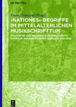 Nationes'-Begriffe im mittelalterlichen Musikschrifttum