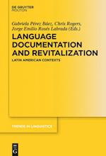 Language Documentation and Revitalization in Latin American Contexts (TRENDS IN LINGUISTICS: STUDIES AND MONOGRAPHS, nr. 295)