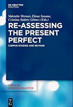 Re-assessing the Present Perfect (TOPICS IN ENGLISH LINGUISTICS)