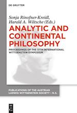 Analytic and Continental Philosophy (Publications of the Austrian Ludwig Wittgenstein Society New, nr. 23)