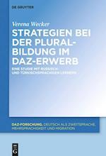 Strategien Bei Der Pluralbildung Im Daz-Erwerb (DaZ Forschung DaZ For, nr. 12)