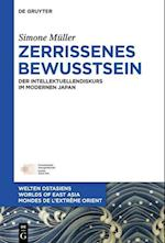 Zerrissenes Bewusstsein (Welten Ostasiens Worlds of East Asia Mondes de LExtreme, nr. 25)