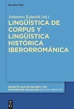 Linguistica de Corpus y Linguistica Historica Iberorromanica (Beihefte Zur Zeitschrift Fur Romanische Philologie, nr. 405)