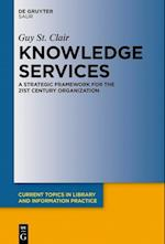 Knowledge Services (Current Topics in Library and Information Practice)