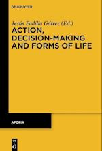 Action, Decision-Making and Forms of Life (Aporia, nr. 9)