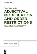 Adjectival Modification and Order Restrictions (Studia grammatica, nr. 80)
