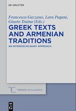 Greek Texts and Armenian Traditions (Trends in Classics - Supplementary Volumes, nr. 39)