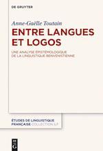 Entre Langues Et Logos (Etudes de Linguistique Francaise, nr. 2)