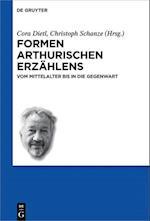 Formen Arthurischen Erzahlens (Schriften Der Internationalen Artusgesellschaft, nr. 12)