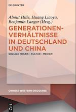 Generationenverhaltnisse in Deutschland Und China (Chinese western Discourse, nr. 4)