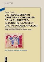 Die Redeszenen in Chretiens 'Chevalier de La Charrete', in Ulrichs 'Lanzelet' Und Im 'Prosalancelot' (Historische Dialogforschung, nr. 4)