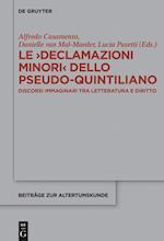Le >Declamazioni Minori (Beitrage Zur Altertumskunde, nr. 361)