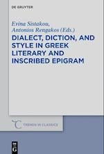 Dialect, Diction, and Style in Greek Literary and Inscribed Epigram (Trends in Classics - Supplementary Volumes, nr. 43)