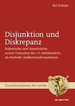 Disjunktion Und Diskrepanz (Transformationen Der Antike, nr. 46)