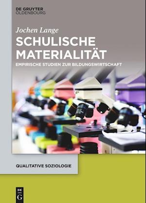 Bog, hardback Schulische Materialitat af Jochen Lange