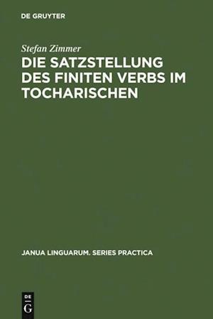Die Satzstellung des finiten Verbs im Tocharischen af Stefan Zimmer