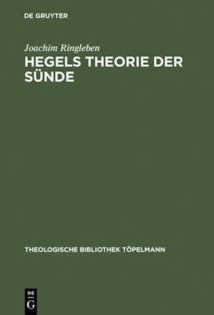 Hegels Theorie der Sunde af Joachim Ringleben