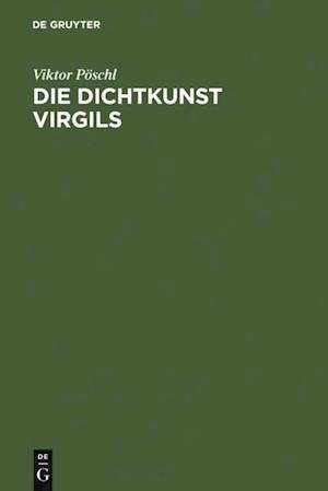 Die Dichtkunst Virgils af Viktor Poschl