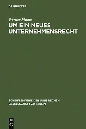 Um ein neues Unternehmensrecht af Werner Flume