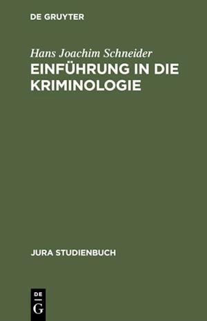 Einfuhrung in die Kriminologie af Hans Joachim Schneider