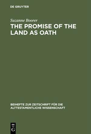 Promise of the Land as Oath af Suzanne Boorer