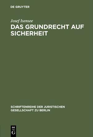 Das Grundrecht auf Sicherheit af Josef Isensee