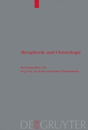 Metaphorik und Christologie af Jorg Frey