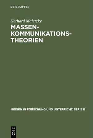 Massenkommunikationstheorien af Gerhard Maletzke