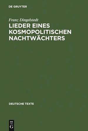 Lieder eines kosmopolitischen Nachtwachters af Franz Dingelstedt