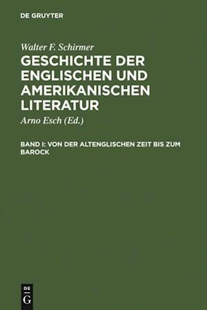 Von der altenglischen Zeit bis zum Barock af Walter F. Schirmer