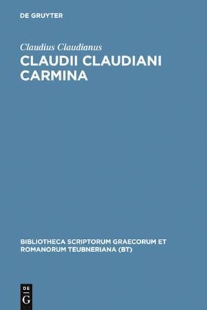 Claudii Claudiani Carmina af Claudius Claudianus