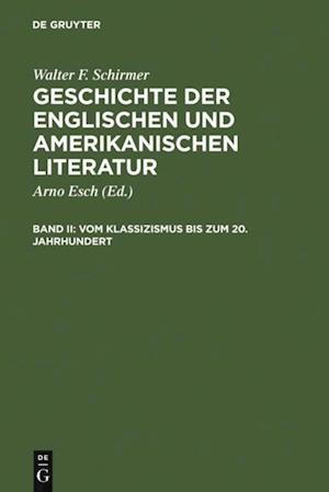 Vom Klassizismus bis zum 20. Jahrhundert af Walter F. Schirmer