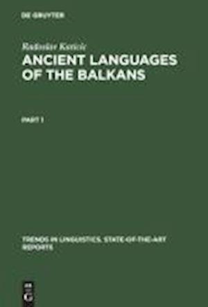 Ancient Languages of the Balkans af Radoslav Katicic, Radoslav Katii