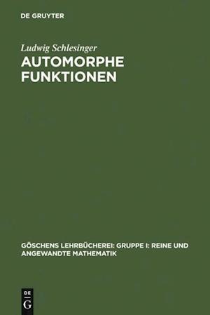 Automorphe Funktionen af Ludwig Schlesinger