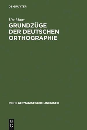 Grundzuge der deutschen Orthographie af Utz Maas