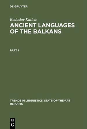 Ancient Languages of the Balkans af Radoslav Katicic