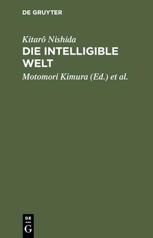 Die intelligible Welt af Kitaro Nishida