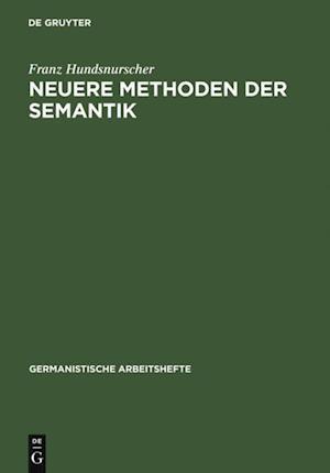 Neuere Methoden der Semantik af Franz Hundsnurscher