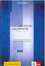 Deutsche Grammatik: Ein Handbuch für den Ausländerunterricht