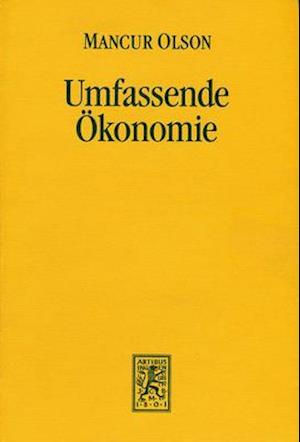 Bog, hardback Umfassende Okonomie af Mancur Olson