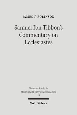 Samuel Ibn Tibbon's Commentary on Ecclesiastes af James T. Robinson