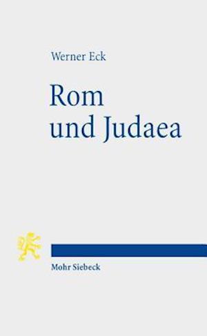 ROM Und Judaea af Werner Eck