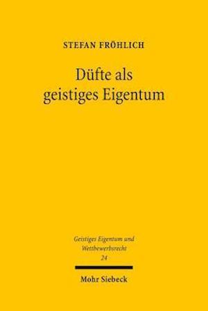 Dufte ALS Geistiges Eigentum af Stefan Frohlich