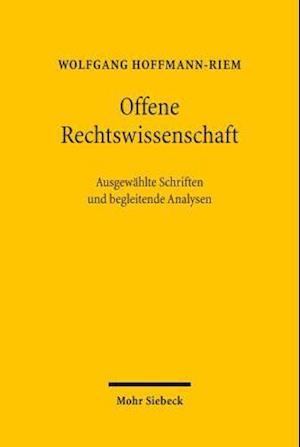 Offene Rechtswissenschaft af Wolfgang Hoffmann-riem