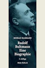 Rudolf Bultmann - Eine Biographie af Konrad Hammann